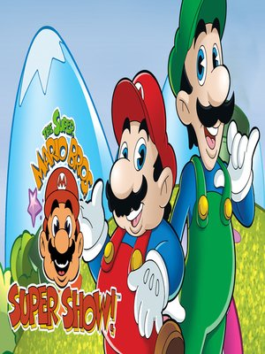 cover image of Super Mario Brothers Super Show