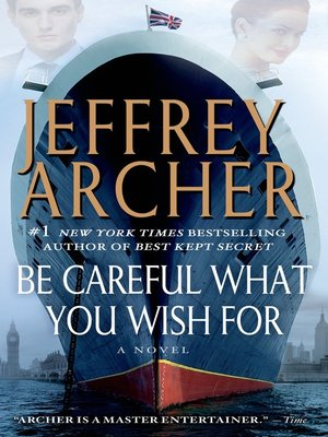 cover image of Be Careful What You Wish For