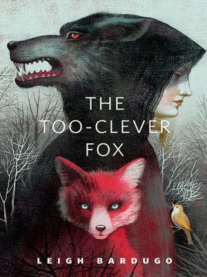 cover image of The Too-Clever Fox