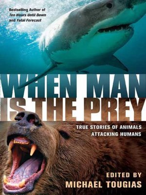 cover image of When Man is the Prey