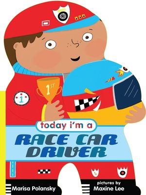 cover image of Today I'm a Race Car Driver