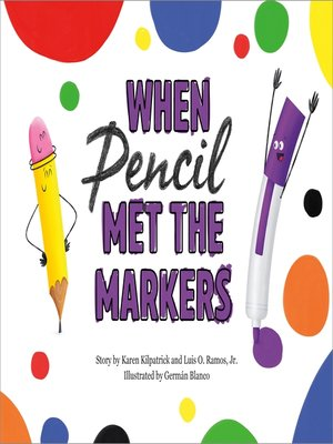 cover image of When Pencil Met the Markers