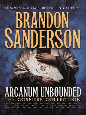 cover image of Arcanum Unbounded: The Cosmere Collection
