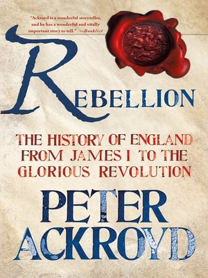 cover image of Rebellion--The History of England from James I to the Glorious Revolution