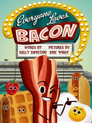 cover image of Everyone Loves Bacon