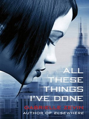 cover image of All These Things I've Done--A Novel