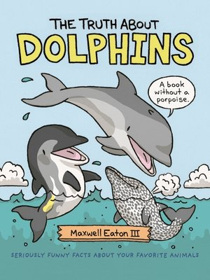 cover image of The Truth About Dolphins