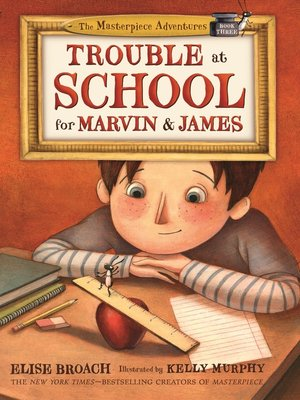 cover image of Trouble at School for Marvin & James