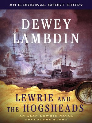 cover image of Lewrie and the Hogsheads