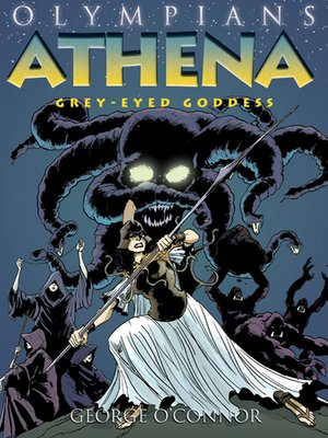 cover image of Olympians--Athena--Grey-Eyed Goddess