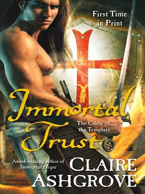 cover image of Immortal Trust--The Curse of the Templars