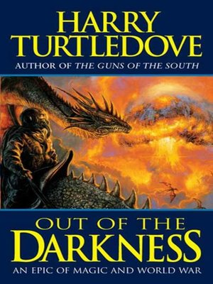 cover image of Out of the Darkness--An Epic of Magic and World War