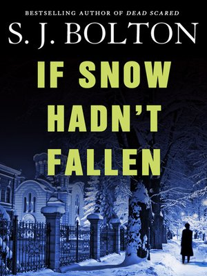 cover image of If Snow Hadn't Fallen