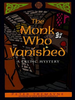 cover image of The Monk Who Vanished--A Celtic Mystery
