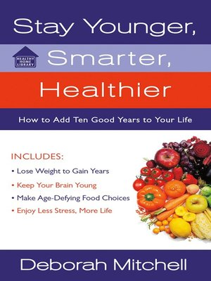 cover image of Stay Younger, Smarter, Healthier