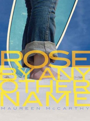 cover image of Rose by Any Other Name