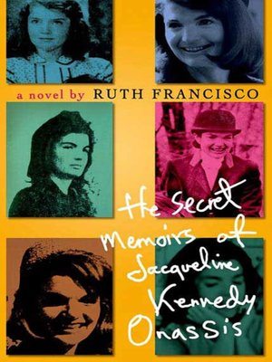 cover image of The Secret Memoirs of Jacqueline Kennedy Onassis