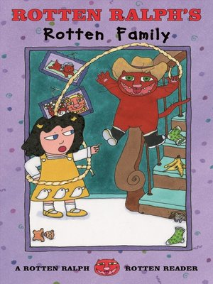 cover image of Rotten Ralph's Rotten Family--A Rotten Ralph Rotten Reader