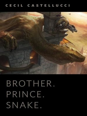 cover image of Brother. Prince. Snake.
