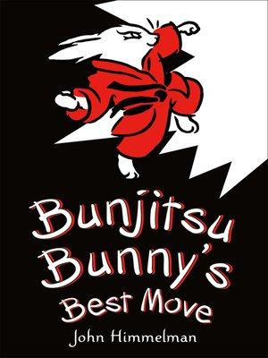 cover image of Bunjitsu Bunny's Best Move