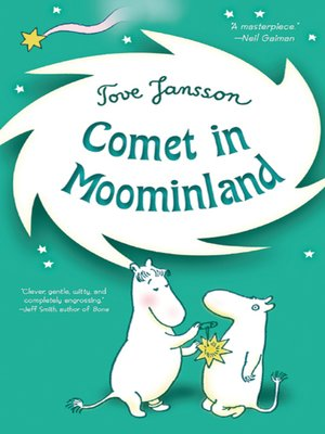 cover image of Comet in Moominland - Can Moomintroll save his beloved valley?