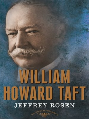 cover image of William Howard Taft: The 27th President, 1909-1913