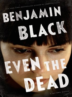 cover image of Even the Dead