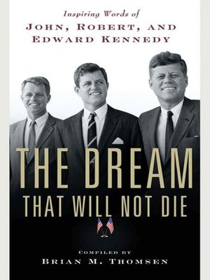 cover image of The Dream That Will Not Die