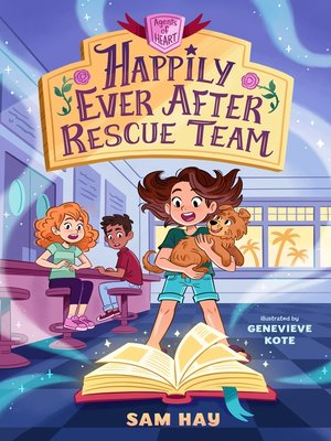 cover image of Happily Ever After Rescue Team