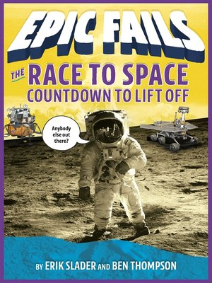 cover image of The Race to Space--Countdown to Liftoff (Epic Fails #2)