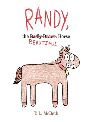 cover image of Randy, the Badly Drawn Horse