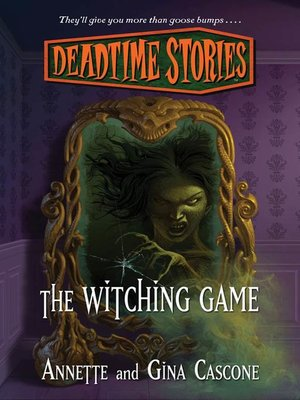 cover image of Deadtime Stories--The Witching Game
