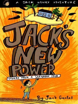 cover image of Jack's New Power--Stories from a Caribbean Year