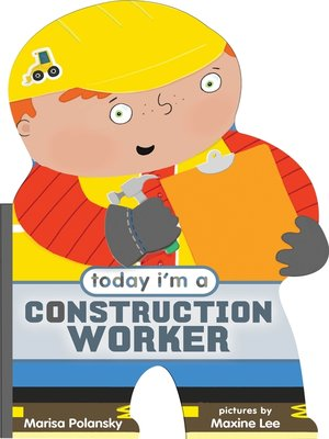 cover image of Today I'm a Construction Worker