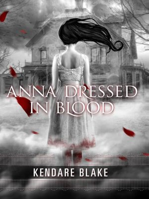cover image of Anna Dressed in Blood
