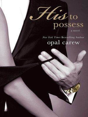 cover image of His to Possess