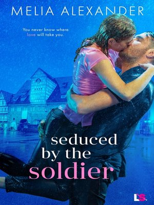 cover image of Seduced by the Soldier