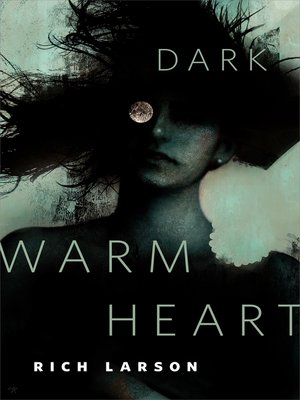cover image of Dark Warm Heart