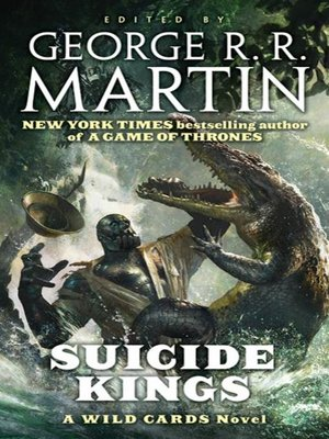 cover image of Suicide Kings--A Wild Cards Novel