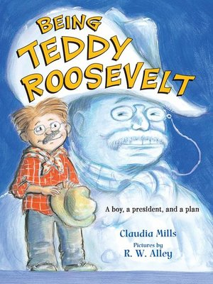 cover image of Being Teddy Roosevelt