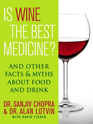 cover image of Is Wine the Best Medicine?