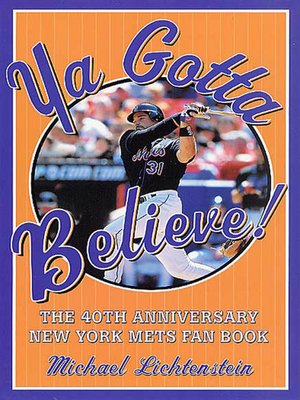 cover image of Ya Gotta Believe!
