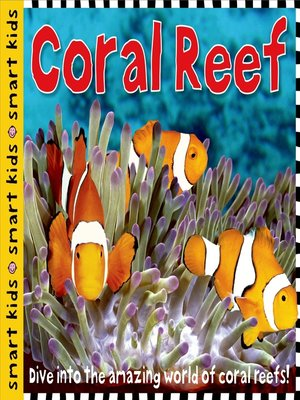 cover image of Smart Kids: Coral Reef