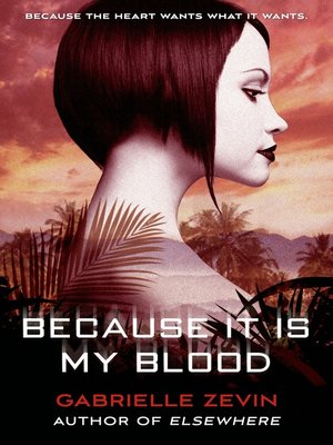cover image of Because It Is My Blood--A Novel