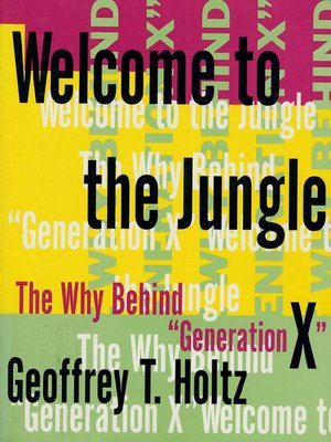 welcome to the jungle by geoffrey t holtz overdrive rakuten overdrive ebooks audiobooks. Black Bedroom Furniture Sets. Home Design Ideas