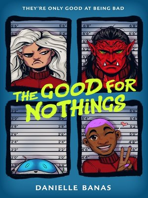 cover image of The Good for Nothings