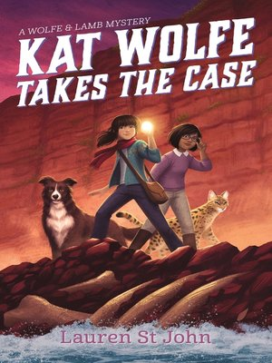 cover image of Kat Wolfe Takes the Case