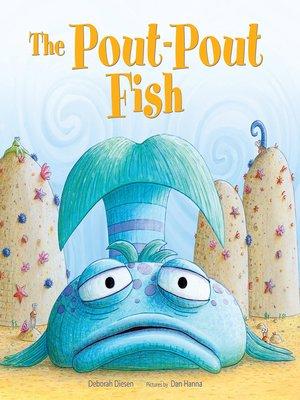 Deborah diesen overdrive rakuten overdrive ebooks for The pout pout fish book