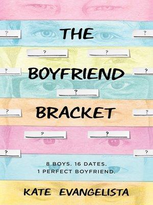 cover image of The Boyfriend Bracket