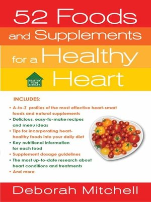 cover image of 52 Foods and Supplements for a Healthy Heart
